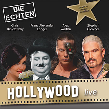 DIE ECHTEN - Hollywood